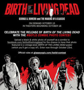 """Enter the """"Birth OF The Living Dead"""" Photo Contest from First Run Features"""