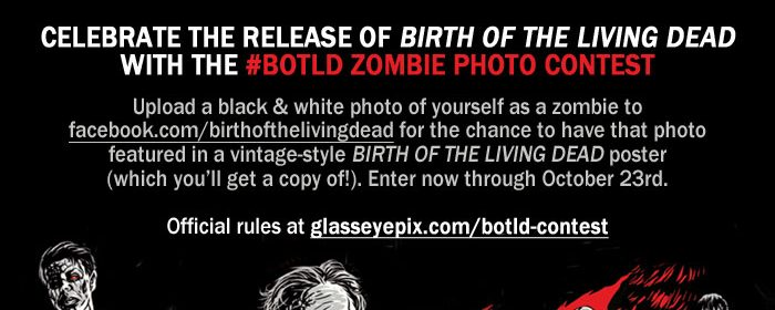 "Enter the ""Birth OF The Living Dead"" Photo Contest from First Run Features"