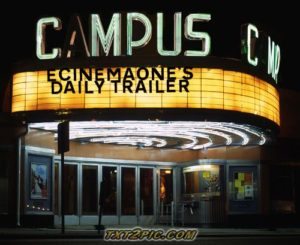 CAMPUS DAILY TRAILER
