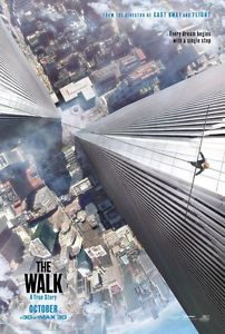 The Walk - Theatrical Poster
