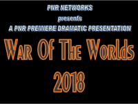"PNR Premiere Dramatic Presentation: ""The War Of The Worlds 2018"""