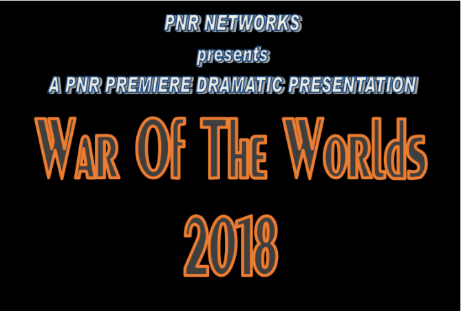 """PNR Premiere Dramatic Presentation: """"The War Of The Worlds 2018"""""""