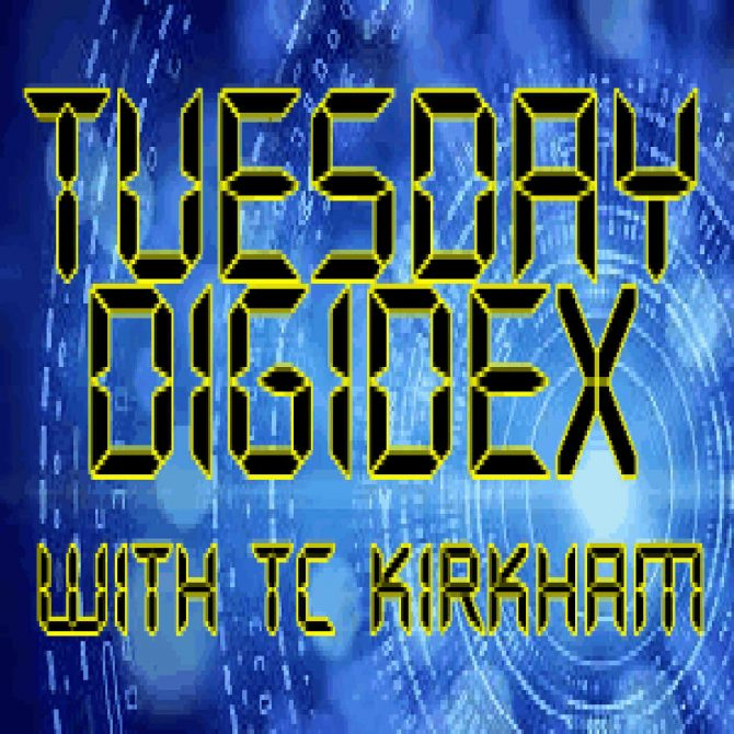 PODCAST: Tuesday Digidex with TC Kirkham – December 25 2018