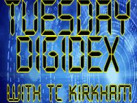 PODCAST: Tuesday Digidex with TC Kirkham – March 12 2019
