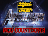 "MINISERIES: Subject:CINEMA's ""Avengers:Endgame"" MCU Countdown – April 24 2019"